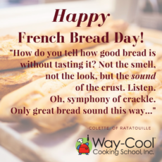 Happy French Bread Day!
