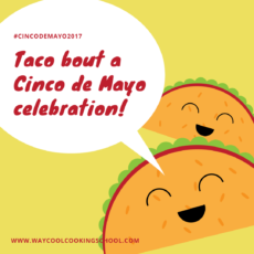 Taco about a Cinco De Mayo Celebration!